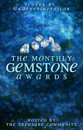 The Monthly Gemstone Awards || JUDGING by TreasureCommunity