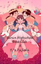 Ouran High School Host Club x Y/n Fujioka by AshleyGryffindor
