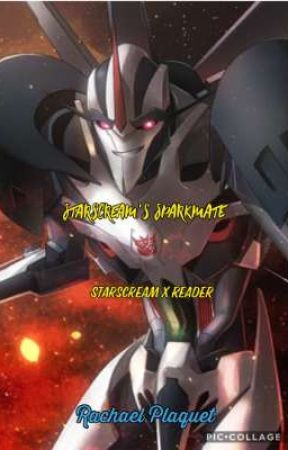 Starscream X Reader
