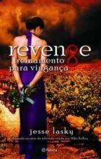 Revenge Treinamento para Vingança - Jesse Lasky by 3ehdemais