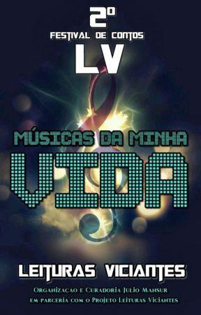 MÚSICAS DA MINHA VIDA - FESTIVAL DE CONTOS LV by leiturasviciantesofc