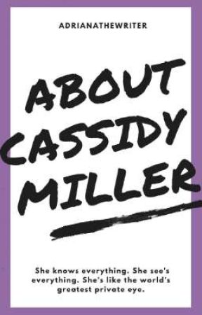 About Cassidy Miller by adrianathewriter