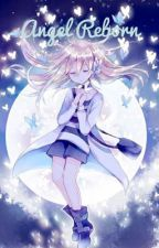 Angel Reborn by Varian122894