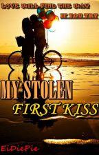 My Stolen First Kiss by eidiepie