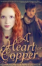 A Heart for Copper by SharonLynnFisher