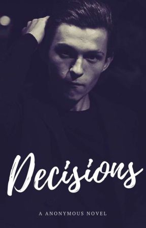 Decision 《 Tom Holland  by FloatAboveWater