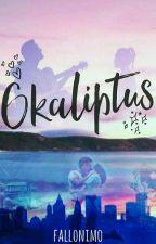 Okaliptus  (Yeniden Yazılıyor) by the-deadofnight