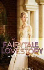 Fairytale LoveStory (Needs Editing*) by awwthentic