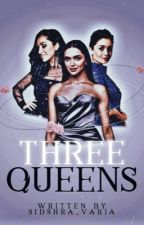 Three queens  by sidshra_varia