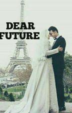 Dear  Future !  by NihaAyman4398