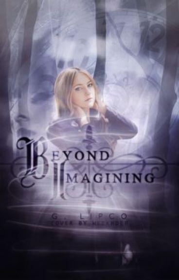 Beyond Imagining by kimbasgirl