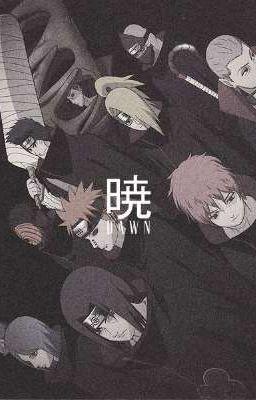 [Naruto fanfic] Akatsuki. Những kẻ không có trái tim.