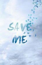 Save Me by MustaviMahir