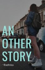 Another Story [ FINISHED AND EDITED ] by huntress4ever