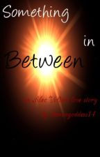 Something In Between {Alec Volturi love story} by demongoddess14
