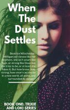 TWB-1: When The Dust Settles (Loki) by Lone-wolf-fanfics