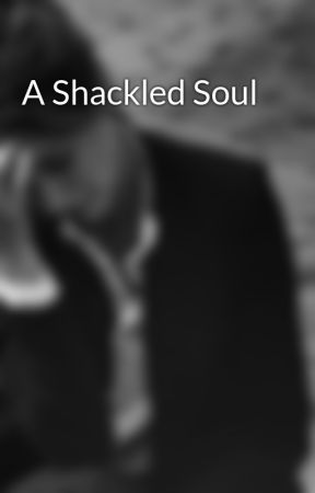 A Shackled Soul by coffeerotzi