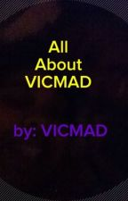 About VICMAD by VICMAD