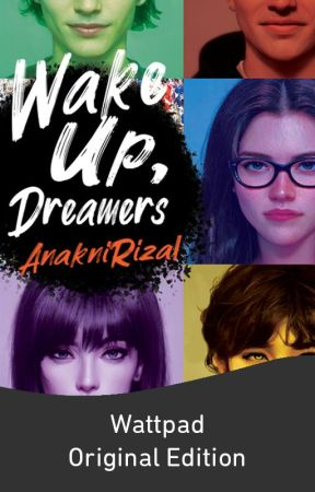 Wake Up, Dreamers! by AnakniRizal