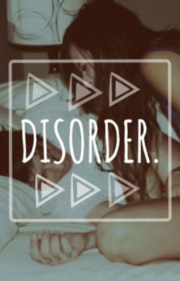 Disorder » m.c