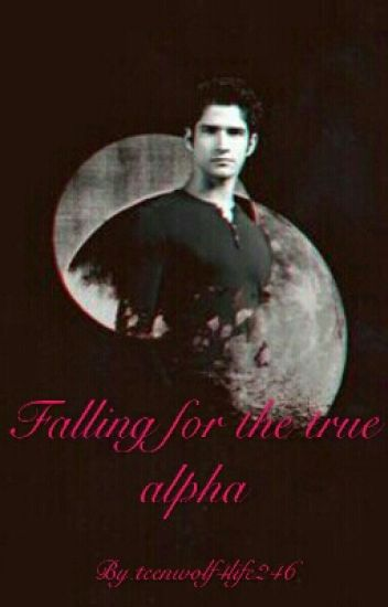 falling for the true alpha ( scott mccall )