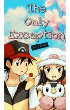 The Only Exception by soraxsky