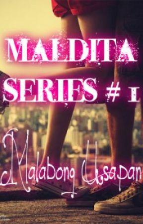 MALDITA SERIES # 1: Malabong Usapan by NightWinfield