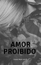 Amor Proibido  by mrenarav2