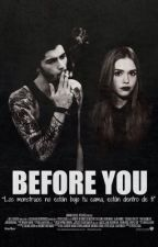 Before You (Zayn Malik) by JustinandZaynsWife
