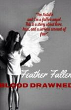 Feather Fallen, Blood Drained by shuttterbugg