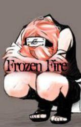 Frozen Fire by writer168