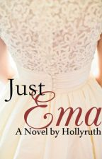 Just Ema: Coming Soon! (Maybe... maybe not) by hollyruth