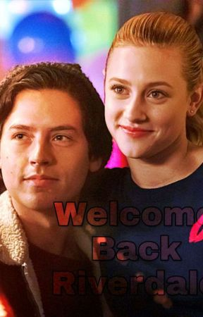 Welcome Home Riverdale ( Bughead )  by RiverdaleSerpentGirl