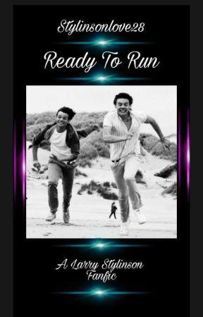 Ready To Run (Larry Stylinson) by StylinsonLove28