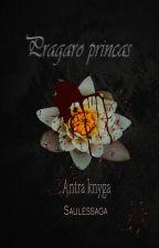 """Pragaro princas ( """"Pragaro karalienės"""" antra knyga) by dia92929"""