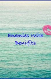 Enemies with benifits by love_life100xx