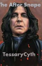 The After Snape by TessaryCyth