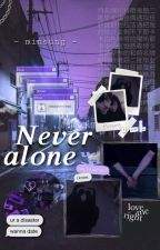 NEVER ALONE (𝑴𝒊𝒏𝒔𝒖𝒏𝒈) by JeongOUT