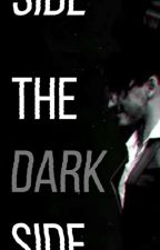 The Dark Side (A Darkiplier Fanfic) by keeerio