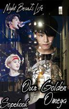 Our Golden Omega by NightBearIsLife