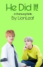 He Did It! <<chensung>> (on hold) by Lion_Leaf