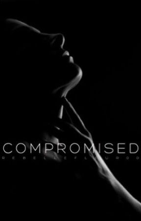 Compromised by RebelleFleur00