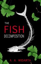 The Fish Decomposition by AAWidarta