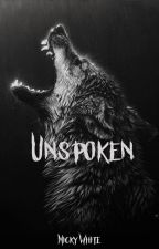 Unspoken by Rattle_The_Stars_