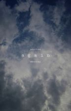 • a g a i n •  WooChan by alecmj17