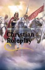 Christian roleplay by real_bloom_of_domino
