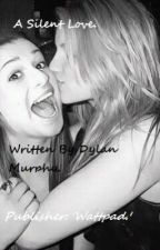 A Silent Love - Faberry (Glee Fan Fic.) by FaberryShipper