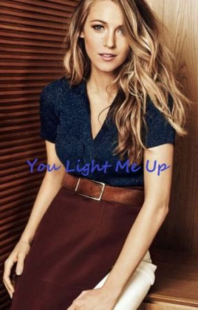 You light me up by sabrinaroosevelt2020