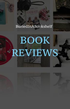 Book Reviews by buriedinabookshelf