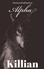 Alpha Killian by DarknesssAndDeath123
